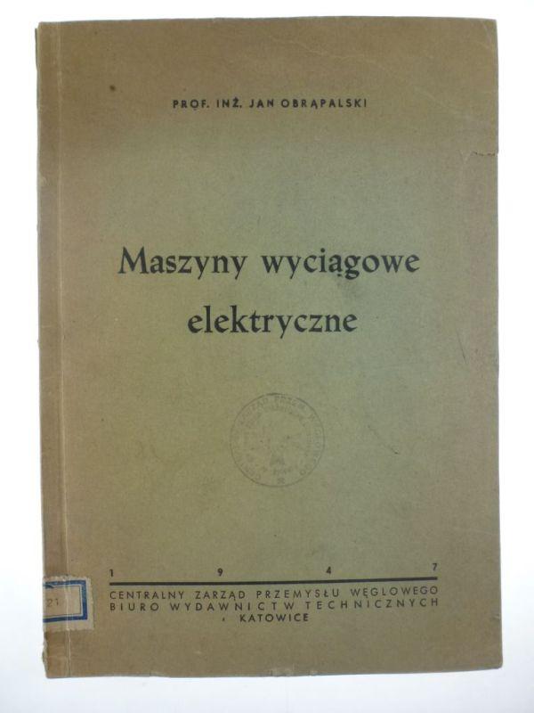 maszyny_wyciagowe_elektryczne_jan_obrapalski